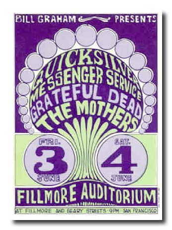 Quicksilver Messenger Service, The Grateful Dead and The Mothers